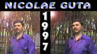 NICOLAE GUTA - colaj 2014 cu jocuri,manele,cantece de ascultare si doine vechi din anii 1997- 1999