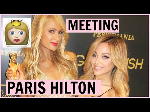 MEETING PARIS HILTON!