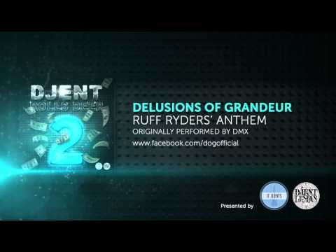 Delusions Of Grandeur - Ruff Ryders Anthem