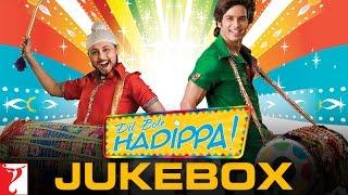 Dil Bole Hadippa Full Songs Audio Jukebox | Pritam | Joshilay |  Shahid Kapoor | Rani Mukerji