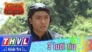 THVL   Cổ tích Việt Nam: 3 lưỡi rìu (Phần đầu)