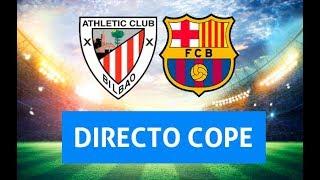 SOLO AUDIO Directo del Athletic 0-0 Barcelona en Tiempo de Juego COPE