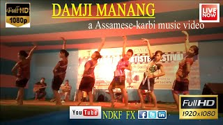 DUNJIMANANG- KARBI ft. ASSAMESE MUSIC VIDEO 2017( At 2nd karbi artists youth festival)