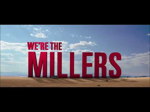 We're the Millers - Official Trailer [HD]