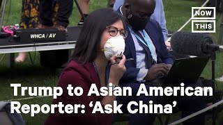 Trump Snaps at Asian American Reporter, Storms Out of Briefing | NowThis