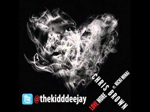 Chris Brown ft. Nicki Minaj - Love More [Clean] 2013