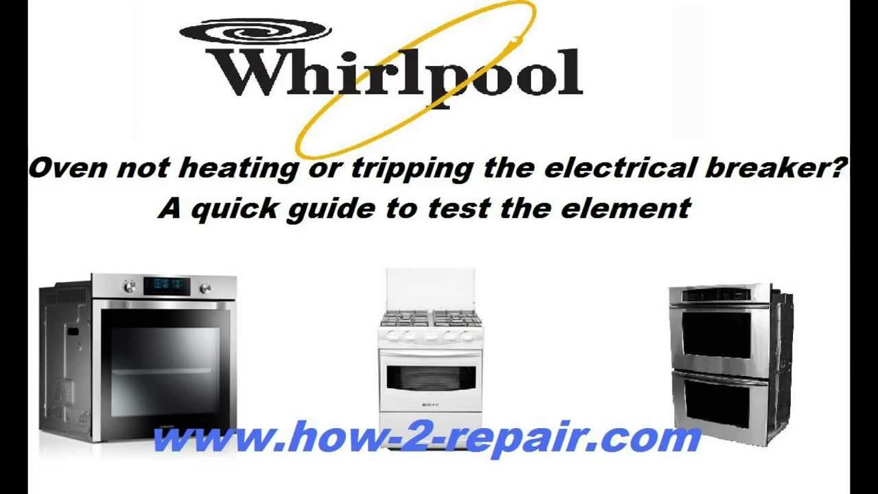 Cooker Tripping Fuse Box : Whirlpool oven not heating or tripping the electrical it