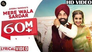 Mere Wala Sardar Full Audio Lyrical video  Jugraj