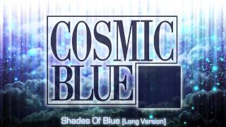 COSMIC BLUE - Shades Of Blue [Long Version] - TRIBUTE TO MODERN TALKING Style