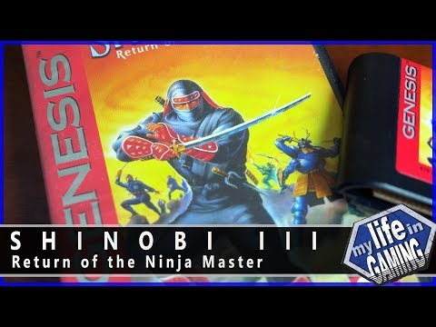 Shinobi 3: Return of the Ninja Master :: Game Journey MY LIFE IN GAMING