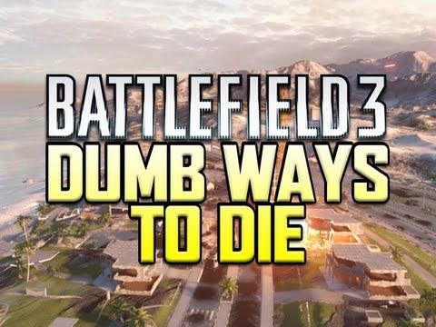 Dumb ways to die - Battlefield 3 Edition