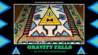 Gravity Falls (IN 100,000 DOMINOES!)