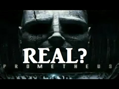 Prometheus movie maybe Real Documentary