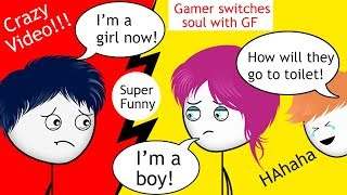 When a Gamer and his Girlfriend switches their SOUL