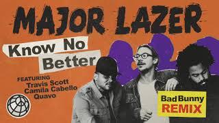 Download Lagu Major Lazer - Know No Better (feat. Travis Scott, Camila Cabello & Quavo) (Bad Bunny Remix) Gratis STAFABAND