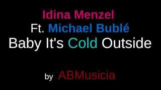 Baby It 39 S Cold Outside Idina Menzel Ft Michael Bublé
