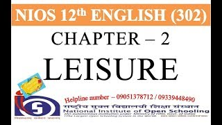 CHAPTER 2 - LEISURE LINE BY LINE EXPLANATION WITH QUESTION ANSWERS | ENGLISH 302 | ENGLISH CLASS 12