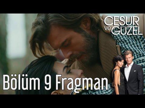 Cesur ve Güzel 9. Bölüm Fragman