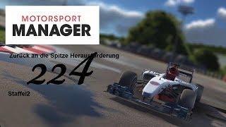 Wir kämpfen um das Podest #224 -Motorsport Manager- [Deutsch]