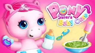 Pony Sisters Baby Horse Care Kids Game - Babysitter Daycare - Fun Dress Up Makeover Games For Girls