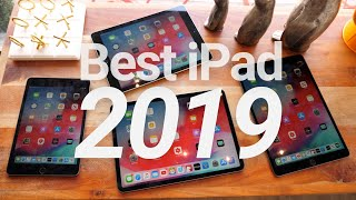 Which iPad Should You Buy In 2019? Full Comparison