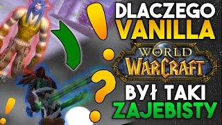 Dlaczego Klasyczny World of Warcraft Był Zajebisty??