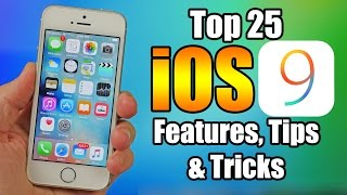 Top 25 iOS 9 Features, Tips and Tricks – iPhone, iPod, iPad