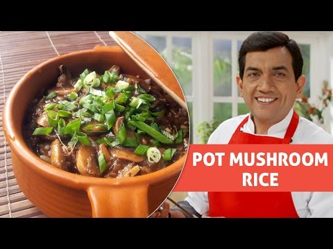 Mushroom rice recipes by sanjeev kapoor
