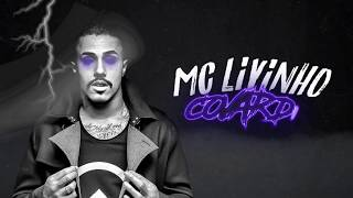 MC Livinho - Covardia (DJ Perera) Lyric Video