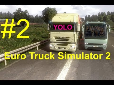 Euro Truck Simulator 2 [Osnabrück-Kassel] Gameplay #2 feat. STAR FM Berlin 87.9