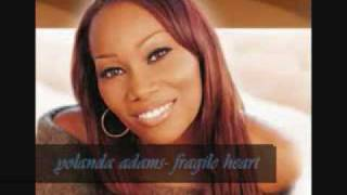 Watch Yolanda Adams Fragile Heart video