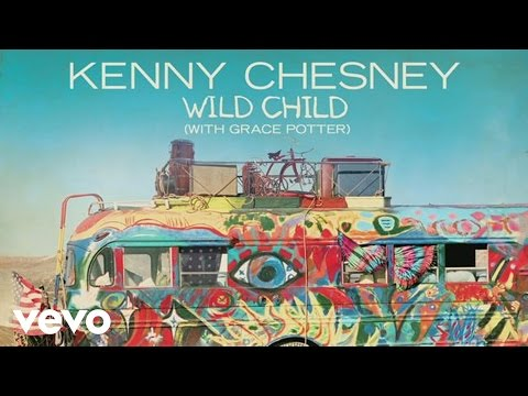 Kenny Chesney with Grace Potter - Wild Child (with Grace Potter) (Audio)