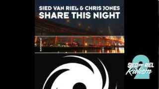 Sied van Riel & Chris Jones - Share This Night (Original Mix) Black Hole Recordings
