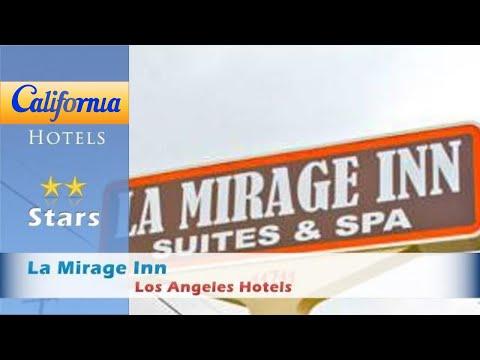 La Mirage Inn, Los Angeles Hotels - California