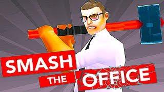 SMASH OFFICE круши все на своем пути девиз игры новая игра на андроид  отдыхай и расслабляйся