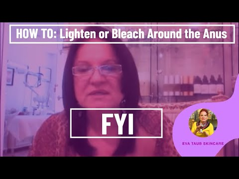 How To Lighten Or Bleach Around The Anus (is It Realistic?) video