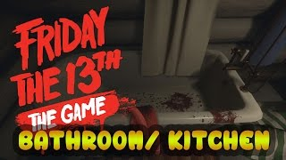 """FRIDAY THE 13th THE GAME   Virtual Cabin Tour! - """"BATHROOM AND KITCHEN!!"""" NEW JASON MODEL!"""