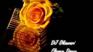 DJ Okawari - Flower Dance