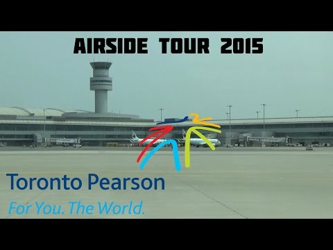 Toronto Pearson Int'l 2015 Airside Tour July 4, 2015