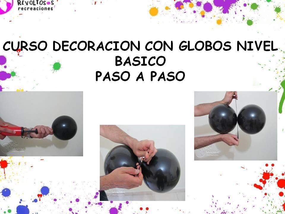 Cursos decoracion con globos nivel basico youtube - Curso decoracion con globos ...
