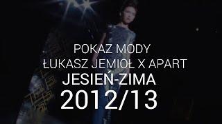 Łukasz Jemioł - kolekcja jesień/zima 2012/2013