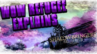 WOW REFUGEE EXPLAINS SHADOWBRINGERS TRAILER - Final Fantasy XIV