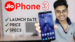 Jio Phone 3 Launch Date And Price in India | Review of Leaked Specifications Hindi