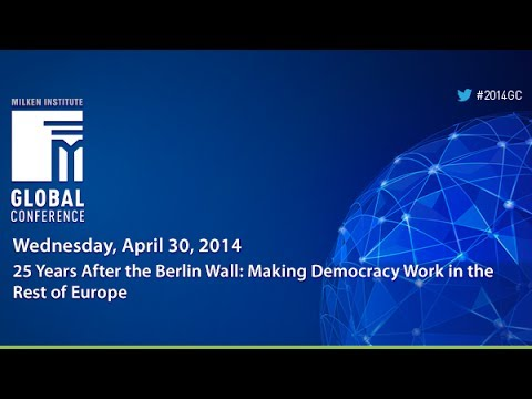 25 Years After the Berlin Wall: Making Democracy Work in the Rest of Europe