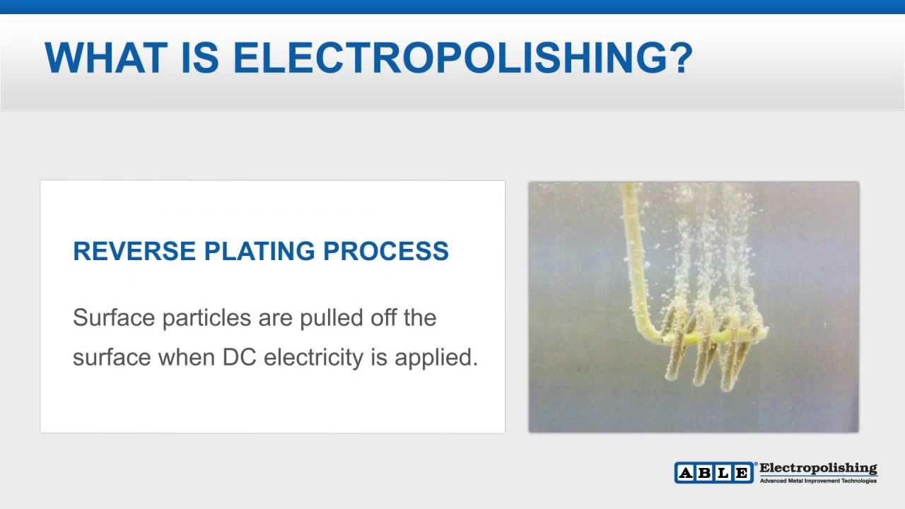 What Is Electropolishing How Does Electropolishing Work