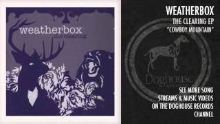 Watch Weatherbox Cowboy Mountain video