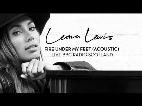 Leona Lewis - Fire Under My Feet (Acoustic) - Live at BBC Radio Scotland