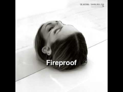 The National - Fireproof