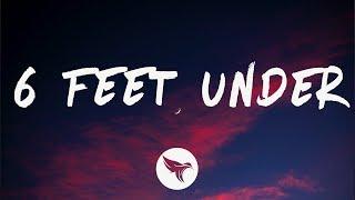 Miles Wesley - 6 Feet Under (Lyrics)