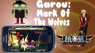 Garou Mark of The Wolves para android Tiger Arcade + trucos vida infinita